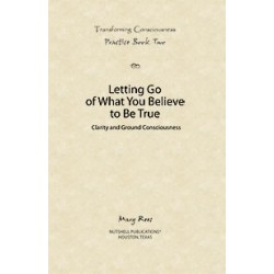 Practice Book Two: Transforming Consciousness