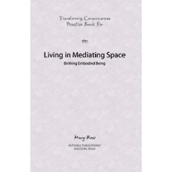 Practice Book Six -  Transforming Consciousness