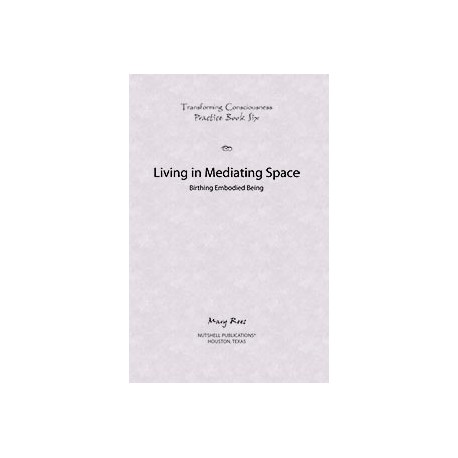 Practice Book 5 - Shaping Conditioned Mind -  Transforming Consciousness Series